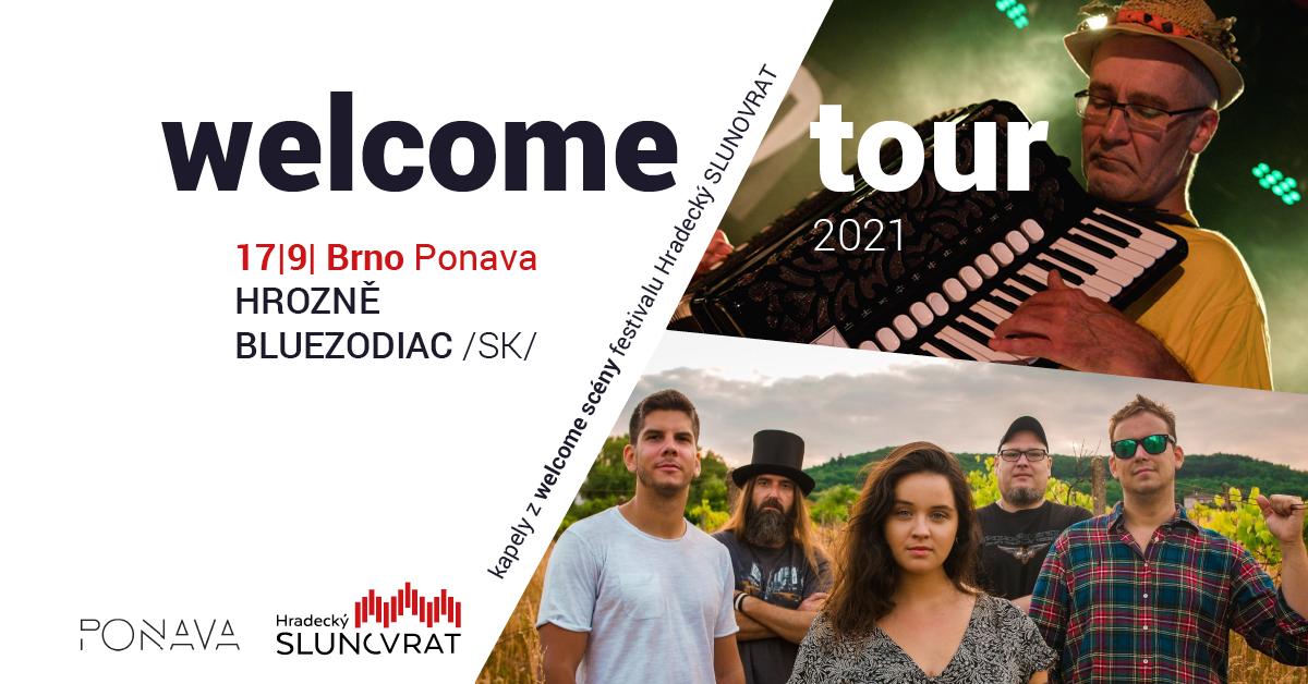 Hrozně & BlueZodiac (SK) - Welcome Tour Hradeckého Slunovratu